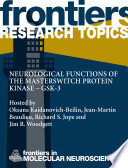Neurological Functions of the Masterswitch Protein Kinase     GSK 3