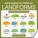 Kid   s Guide to Types of Landforms   Children s Science   Nature