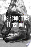 The Economics of Creativity