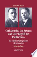 Carl Schmitt  Leo Strauss und  Der Begriff des Politischen