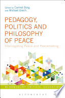 Pedagogy  Politics and Philosophy of Peace