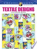 Creative Haven Textile Designs Coloring Book