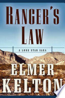 Ranger's Law Time Ranger S Law Presents Three Novels From Elmer