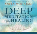 Deep Meditation For Healing : ...