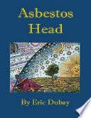 Ebook Asbestos Head Epub Eric Dubay Apps Read Mobile