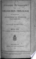 Encyklopaedie und Methodologie der romanischen Philologie mit besonderer Berücksichtigung des Französischen und Italienischen