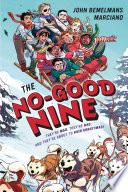 The No Good Nine