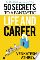 50 Secrets To A Fantastic Life And Career