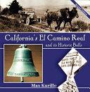 California's El Camino Real and It's Bells