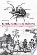 Ritual  Rapture and Remorse