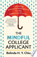 The Mindful College Applicant
