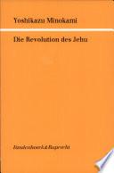 Die Revolution des Jehu. - Göttingen: Vandenhoeck & Ruprecht (1989). 189 S. 8°