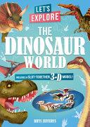 Let S Explore The Dinosaur World