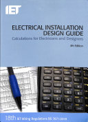 Electrical Installation Design Guide : step-by-step guidance on the design of...