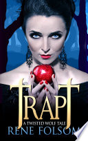 Trapt: A Twisted Wolf Tale Pdf/ePub eBook