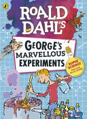 George s Marvellous Experiments