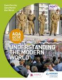 AQA GCSE History  Understanding the Modern World