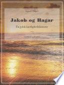 Jakob og Hagar: En jydsk kærlighedshistorie