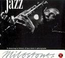 Milestones of Jazz