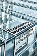 Engineering Mathematics With Examples And Applications book