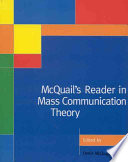 McQuail s Reader in Mass Communication Theory