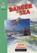 Danger At Sea : comprising a wide range of...