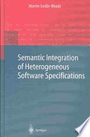Semantic Integration of Heterogeneous Software Specifications