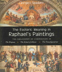 The Esoteric Meaning in Raphael s Paintings