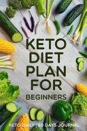 Keto Diet Plan For Beginners Keto Daily 90 Days Journal
