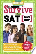 How to Survive the SAT  and ACT