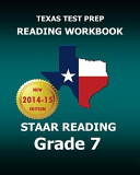 Texas Test Prep Reading Workbook Staar Reading  Grade 7