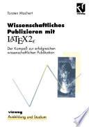 Wissenschaftliches Publizieren mit LaTex 2