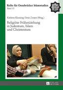 Religiöse Früherziehung in Judentum, Islam und Christentum