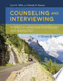 Counseling And Interviewing In Speech Language Pathology And Audiology