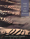 Study Guide and Student Resources to Accompany Essentials of World Regional Geography