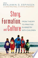 Story Formation And Culture