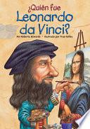Qui  n fue Leonardo da Vinci