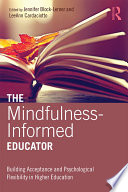 The Mindfulness Informed Educator