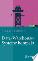 Data Warehouse Systeme kompakt