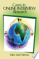 Cases in Online Interview Research