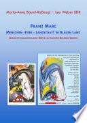 Franz Marc Menschen - Tiere - Landschaft im Blauen Land