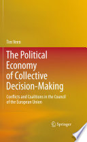 The Political Economy Of Collective Decision Making