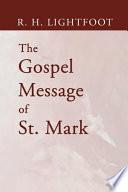 The Gospel Message of St  Mark