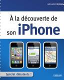 A la d  couverte de son iPhone