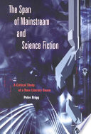 The Span Of Mainstream And Science Fiction book