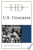 Historical Dictionary of the U S  Congress