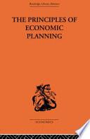 The Principles of Economic Planning