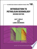Introduction to Petroleum Seismology  second edition
