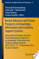 Recent Advances and Future Prospects in Knowledge  Information and Creativity Support Systems
