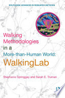 Walking Methodologies in a More than human World